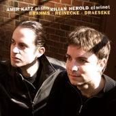 Brahms, Reinecke & Draesecke, Clarinet Sonatas by Amir Katz