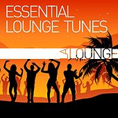 Essential Lounge Tunes by Various Artists