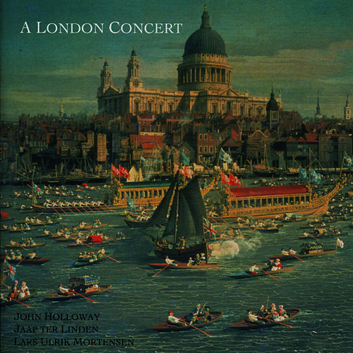 A London Concert by John Holloway