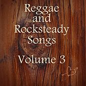 Reggae and Rocksteady Songs Vol 3 by Various Artists