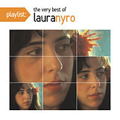 Playlist: The Very Best Of Laura Nyro by Laura Nyro