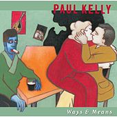 Ways & Means by Paul Kelly