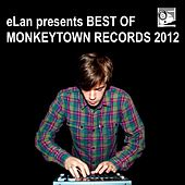 eLan presents Best Of Monkeytown Records 2012 by Various Artists