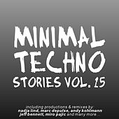 Minimal Techno Stories, Vol. 15 by Various Artists