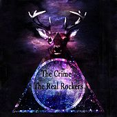 The Real Rockers by Crime