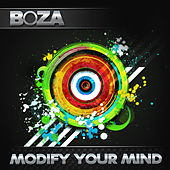 Modify Your Mind by Boza