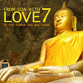 From Goa With Love 7 - 50 Psy-Trance & Goa Tunes by Various Artists