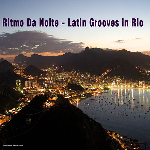 Ritmo Da Noite: Latin Grooves in Rio by Various Artists