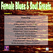 Female Blues and Soul Greats, Vol. 2 by Various Artists