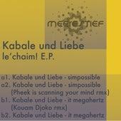 Le Chaim! EP by Kabale Und Liebe