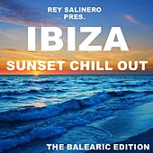 Rey Salinero pres. - Ibiza Sunset Chill Out (The Balearic Edition) by Various Artists