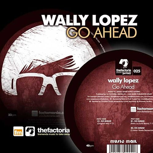 Go Ahead by Wally Lopez