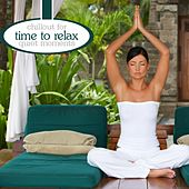Time To Relax - Chillout For Wellness & Spa by Various Artists