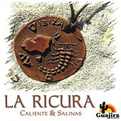 La Ricura by Salinas