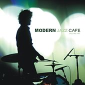 Modern Jazz Cafe Vol. 2 by Various Artists