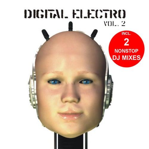 Digital Electro Vol.2 (incl. 2 Nonstop DJ Mixes) by Various Artists