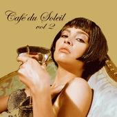 Café Du Soleil Vol. 2 by Various Artists