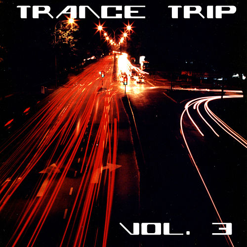 Trance Trip Vol. 3 by Various Artists