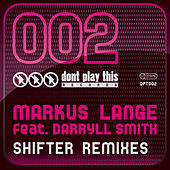 Shifter (Remixes) by Markus Lange