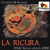 La Ricura (WMC Miami Update 2009) by Salinas