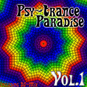 Psy-Trance Paradise Vol. 1 (incl. DJ-Mix) by Various Artists