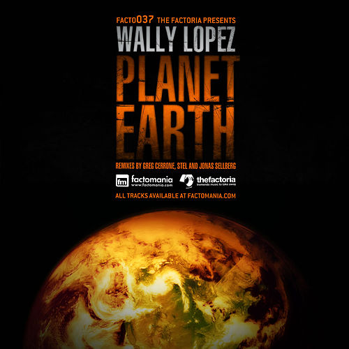 Planet Earth by Wally Lopez
