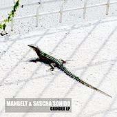 Grinder EP by Sascha Sonido