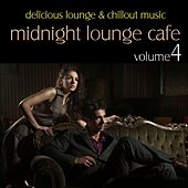 Midnight Lounge Cafe Vol. 4 by Various Artists