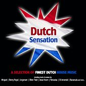 Dutch Sensation - A Selection Of Finest Dutch House Music by Various Artists