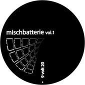 Mischbatterie Vol. 1 by Various Artists