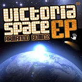 Victoria Space EP by Armando Gomez