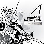 Modern House Guide - A by Various Artists