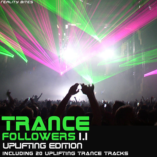 Trance Followers 1.1 - Uplifting Edition by Various Artists