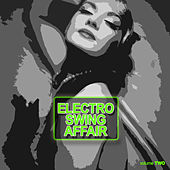 Electronic Swing Affair Vol. 2 by Various Artists