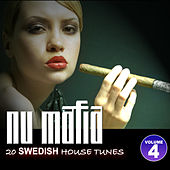 Nu Mafia Vol. 4 - 20 Swedish House Tunes by Various Artists