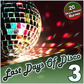 Last Days Of Disco Vol. 3 - 20 Disco House Burner by Various Artists