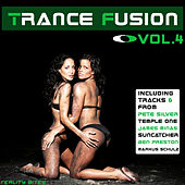 Trance Fusion Vol. 4 by Various Artists