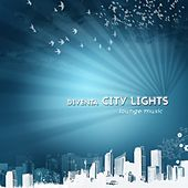 Diventa City Lights (Finest Bar Lounge Cafe) by Various Artists