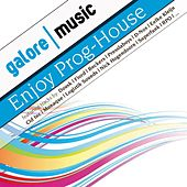 Enjoy Prog-House ! Vol. 1 by Various Artists