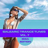 Balearic Trance Tunes Vol. 7 - Ibiza Edition by Various Artists