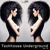 Doppelgänger pres. Techhouse Underground Vol. 9 by Various Artists