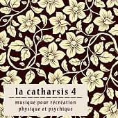 La Catharsis - Quatrième Édition by Various Artists