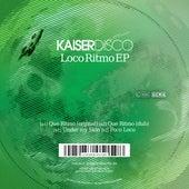 Loco Ritmo EP by Kaiserdisco