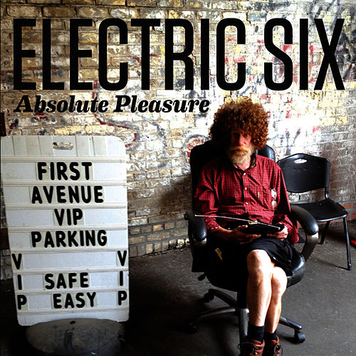 Absolute Pleasure (Live) von Electric Six