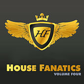 House Fanatics - Volume Four by Various Artists