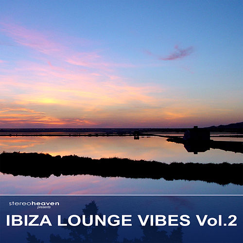 Ibiza Lounge Vibes Vol.2 by Various Artists