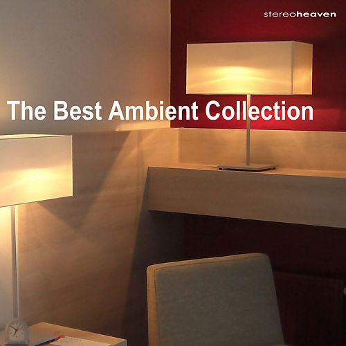 The Best Ambient Collection by Various Artists