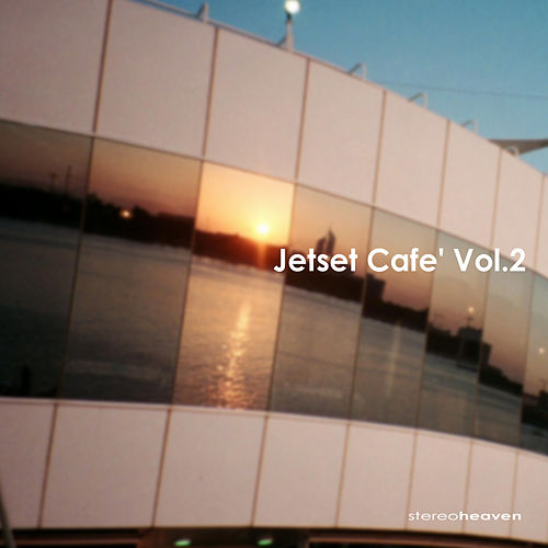 Jetset Café Vol.2 by Various Artists