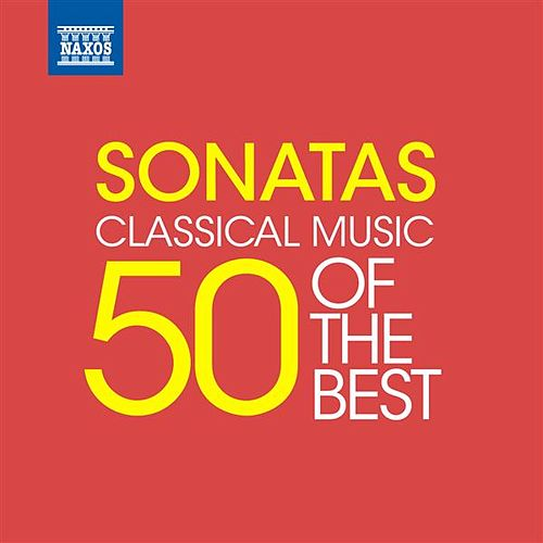 Sonatas - 50 of the Best by Various Artists