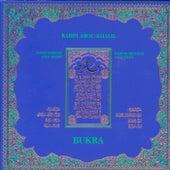Bukra by Rabih Abou-Khalil